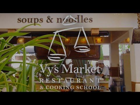 Promotion video for Vy's Market Restaurant & Cooking School
