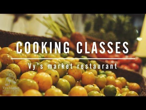 Cooking classes in Vy's market restaurant