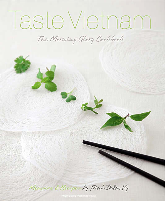 Taste Vietnam - The Morning Glory Cookbook - Book Cover